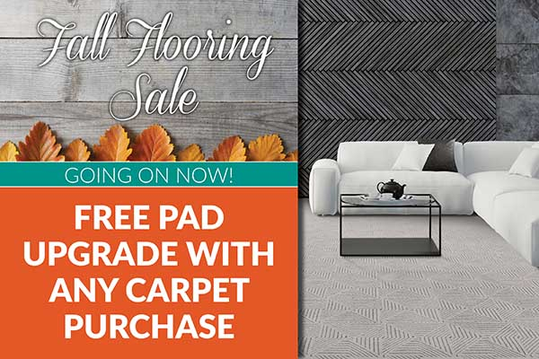 Get a Free Carpet Pad Upgrade with any Carpet purchase during our Fall Flooring Sale at West Carpets Floors to Go in Rahway, NJ